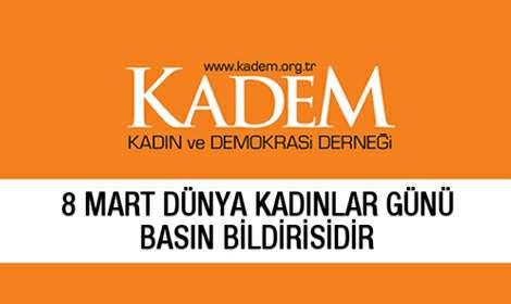 KADEM'in 8 Mart Kadınlar Günü açıklaması